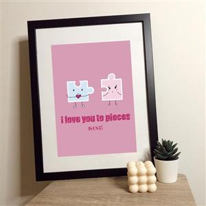 I Love You To Pieces Print | Anniversary Prints | MyGiftGenie