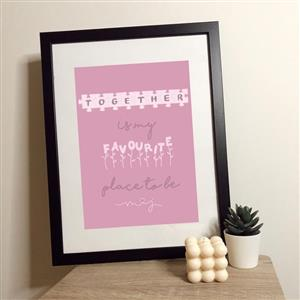Together Is My Favourite Place Print | Anniversary Prints | MyGiftGenie