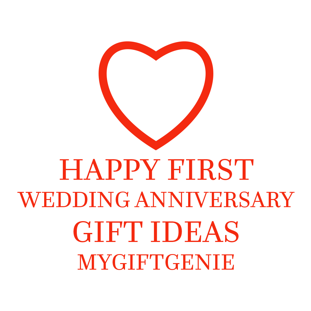First wedding anniversary gift ideas mygiftgenie